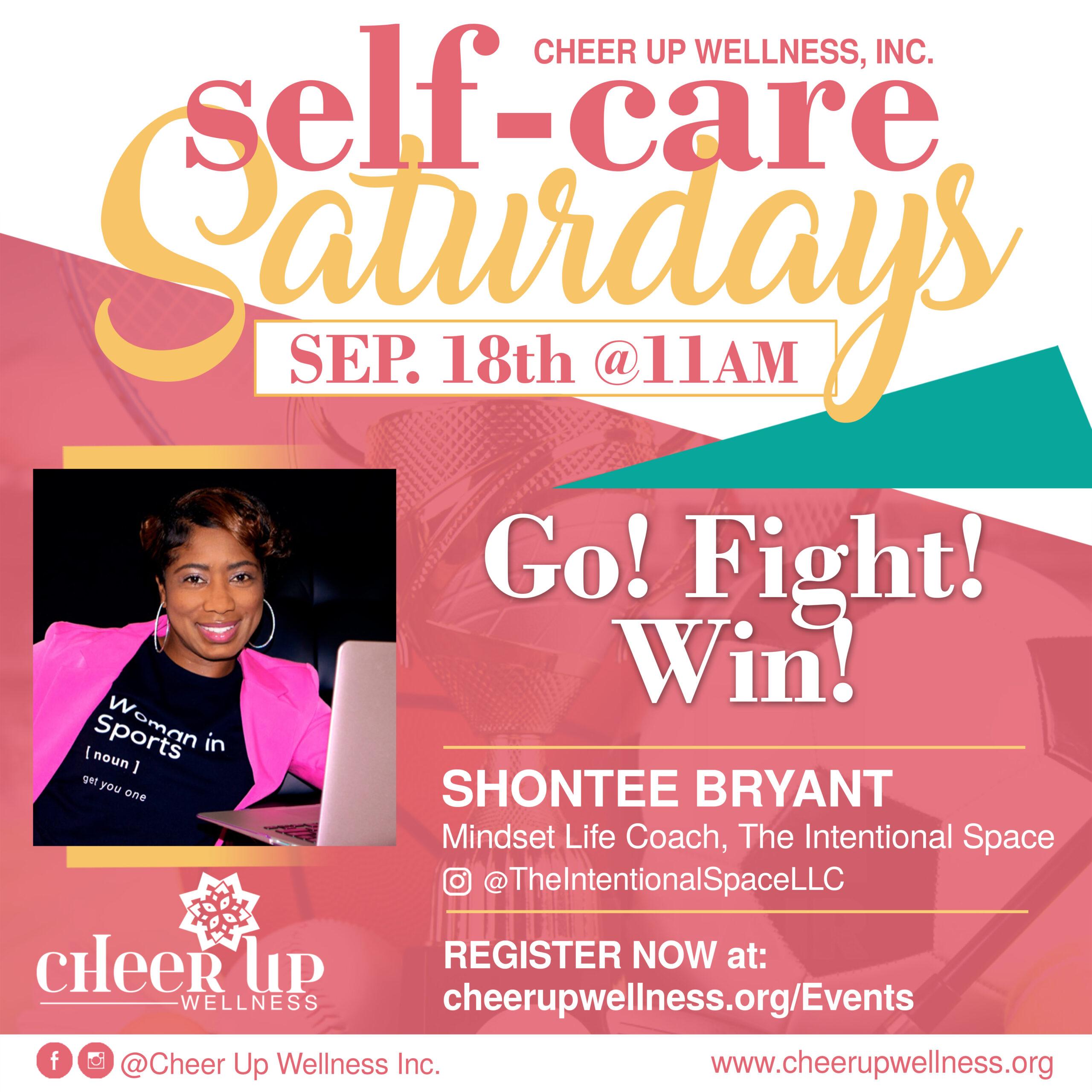 Self-Care Saturday (Go, Fight, Win)